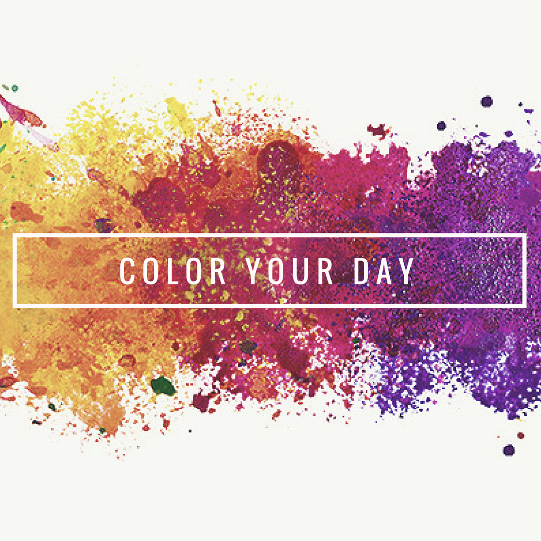 Color your day! Let's make a colorful and better life!