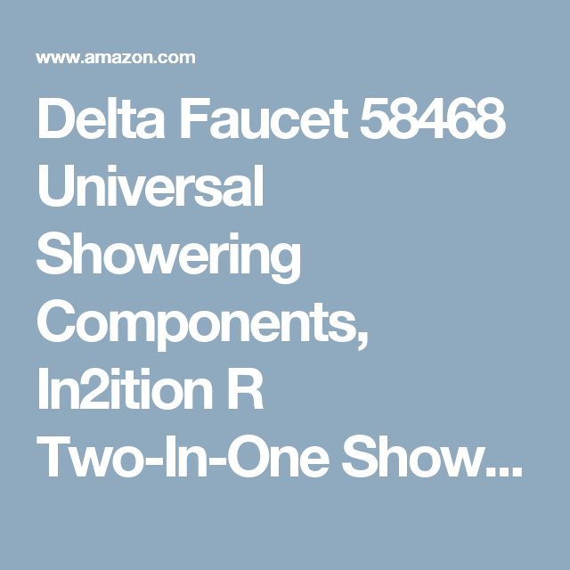 Delta Faucet 58468 Universal Showering Components, In2ition R Two-In-One Shower Arm Mount Shower, Chrome - Fixed Showerheads - Amazon.com