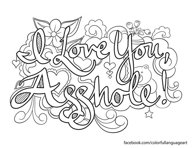 Pin By Corie Jones On Coloring Pages Words Coloring Book Swear Word Coloring Cuss Words Coloring Book