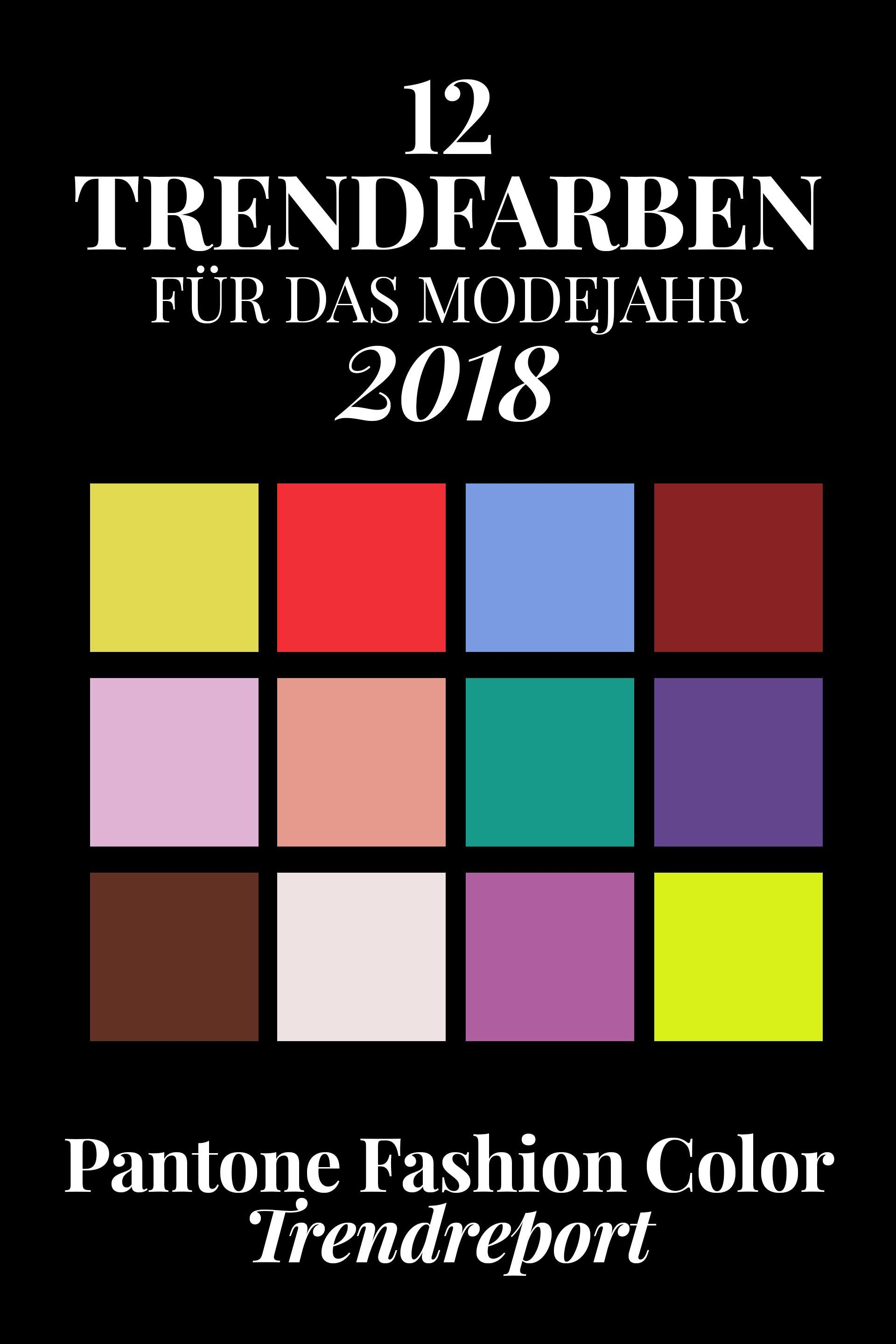 pantone farbtrends 2018 diese 12 trendfarben tragen wir im fr hjahr sommer fashion. Black Bedroom Furniture Sets. Home Design Ideas