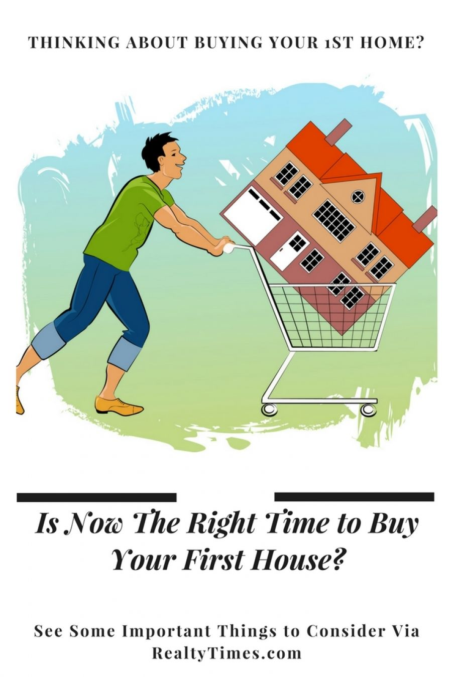 Is Now The Right Time To Buy Your First House Realty Times Buying Your First Home Real Estate Home Pictures