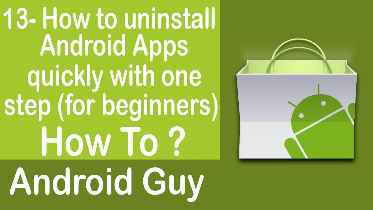 How to uninstall Android Apps quickly with one step