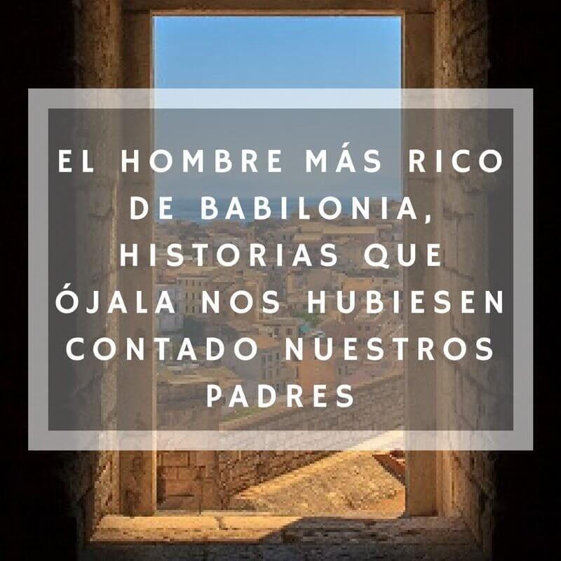 13 Frases Del Libro El Hombre Más Rico De Babilonia De