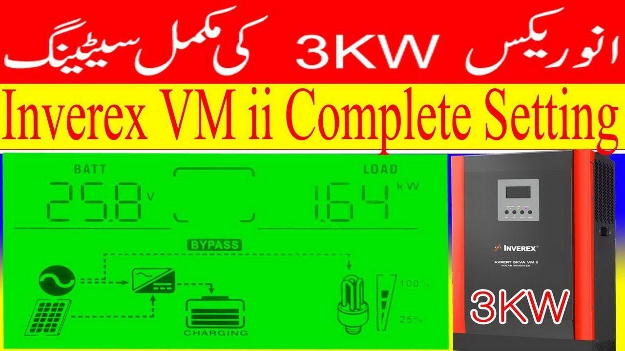 Inverex Vm2 3kw Complete Setting Inverter Setting Inverex Ups Settings Inverter Solar System Solar System Solar Solar Energy