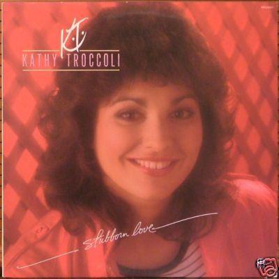 Kathy Troccoli – Stubborn Love