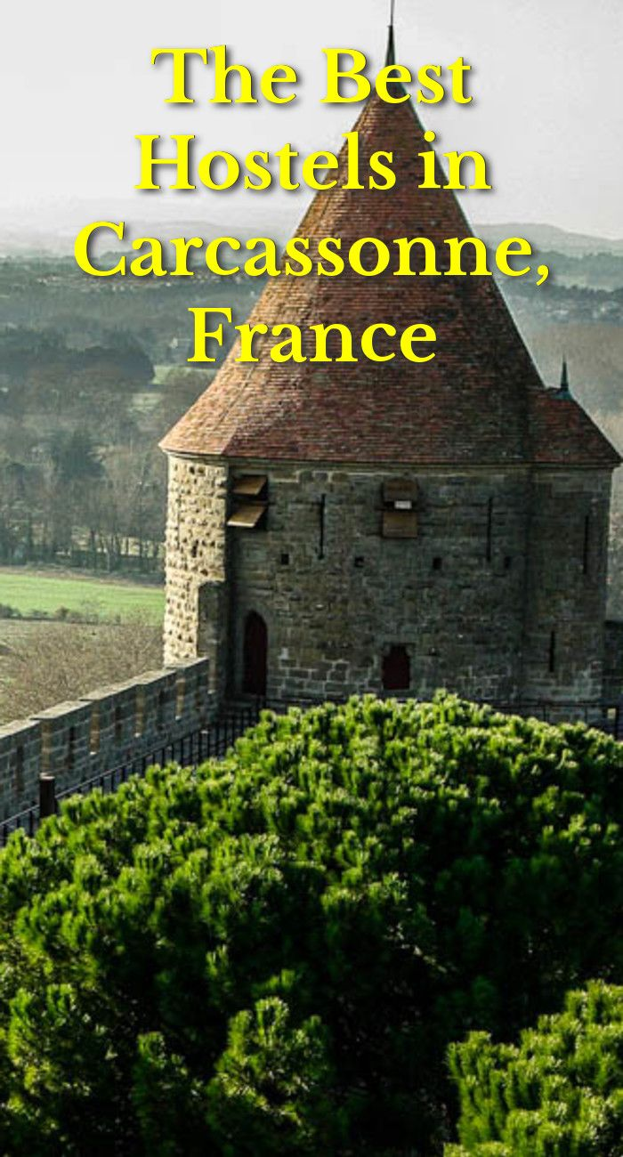 The Best Hostels in Carcassonne, France Carcassonne