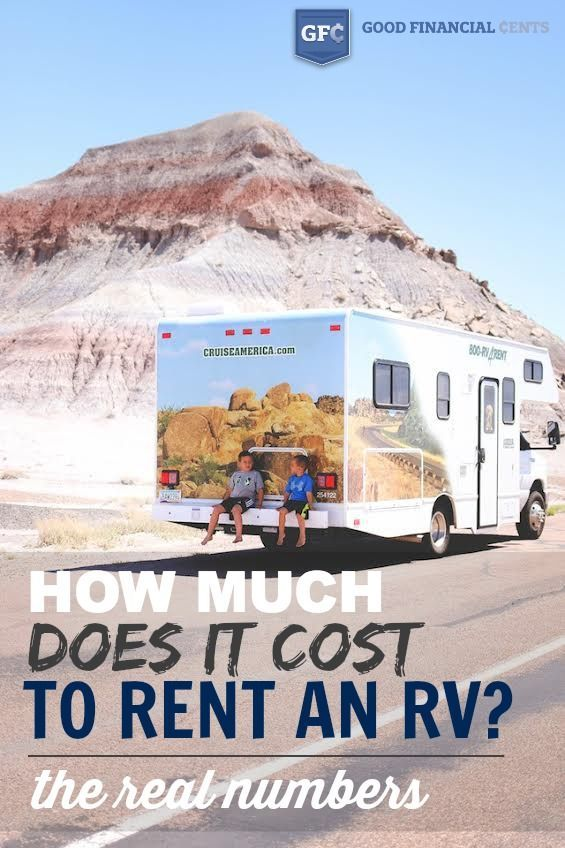 How Much Does It Really Cost To Rent A Rv Good Financial Cents Cruise America Rv Road Trip Rv Vacation