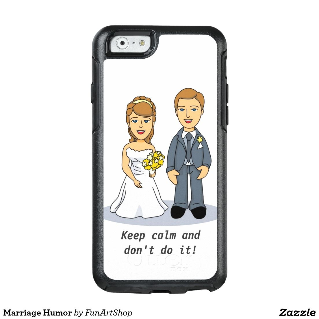 Marriage Humor OtterBox iPhone 6/6s Case