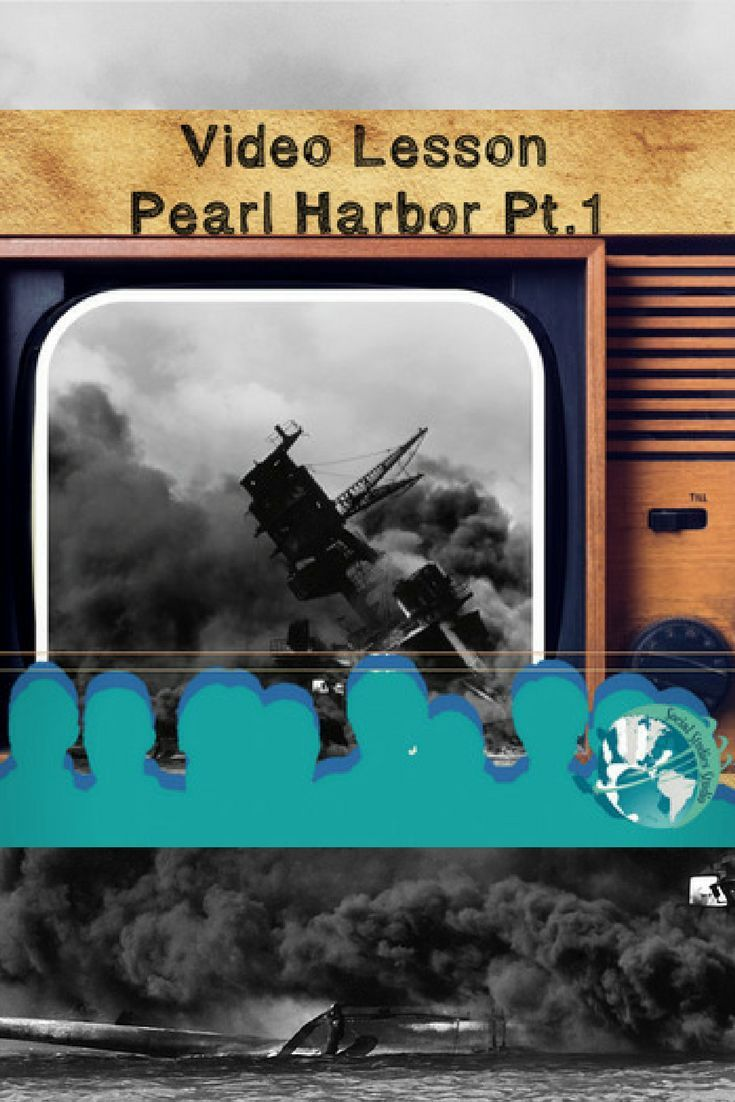 Video Lesson Pearl Harbor Video lessons, Lesson, Social