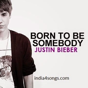 justin-bieber--born-to-be-somebody HD song - Download Latest