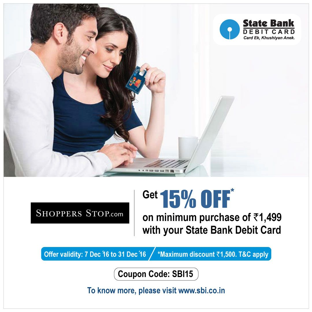 Shopaholic? Save big upto 15%* with your State Bank Debit Card on ...