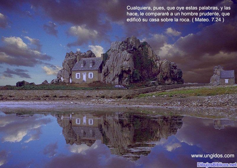 Paisaje Impactante Construir Sobre La Roca Mensajes Bíblicos Textos Biblicos Imágenes Cristianas