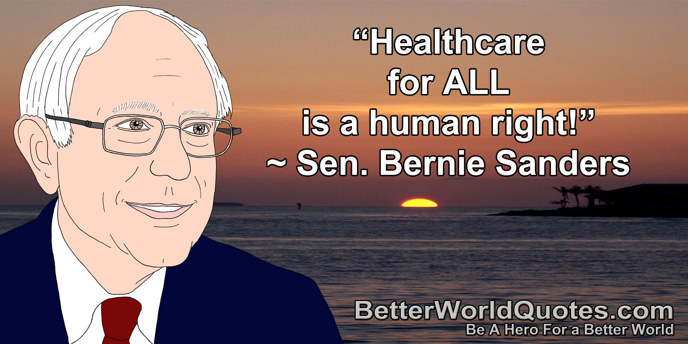 Bernie Sanders On Human Rights Human Worlds Of Fun Hero World