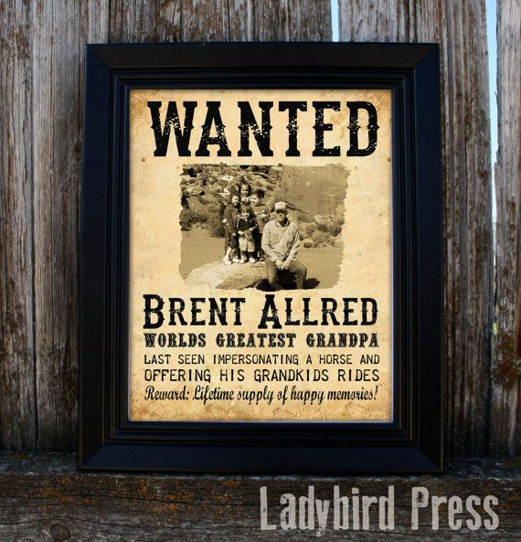 For Grandpa, a Fatheru0027s Day Personalized Printable - Wanted Poster - printable wanted posters