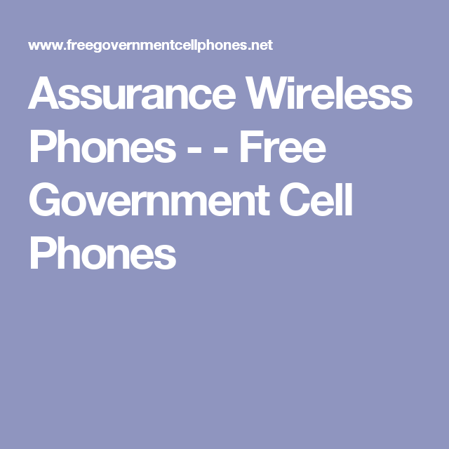 Assurance Wireless Phones Free Government Cell Phones Free