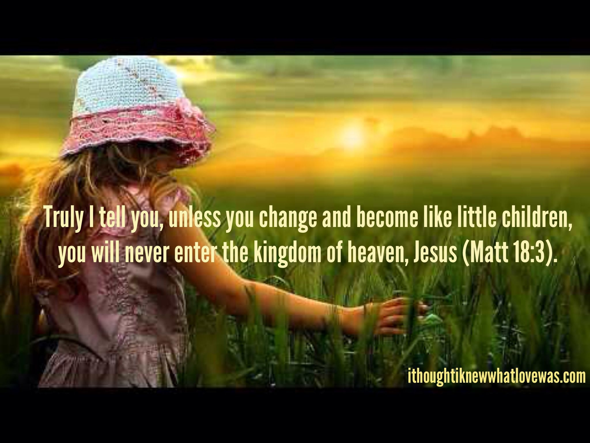 Childlike Faith Is A Blessing To God. He Delights In Our