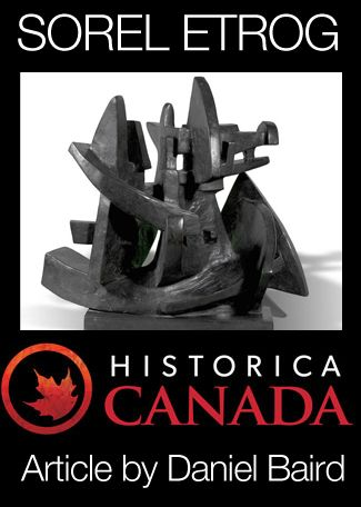 Click Image To See The Sorel Etrog Profile In The CANADIAN - The canadian encyclopedia