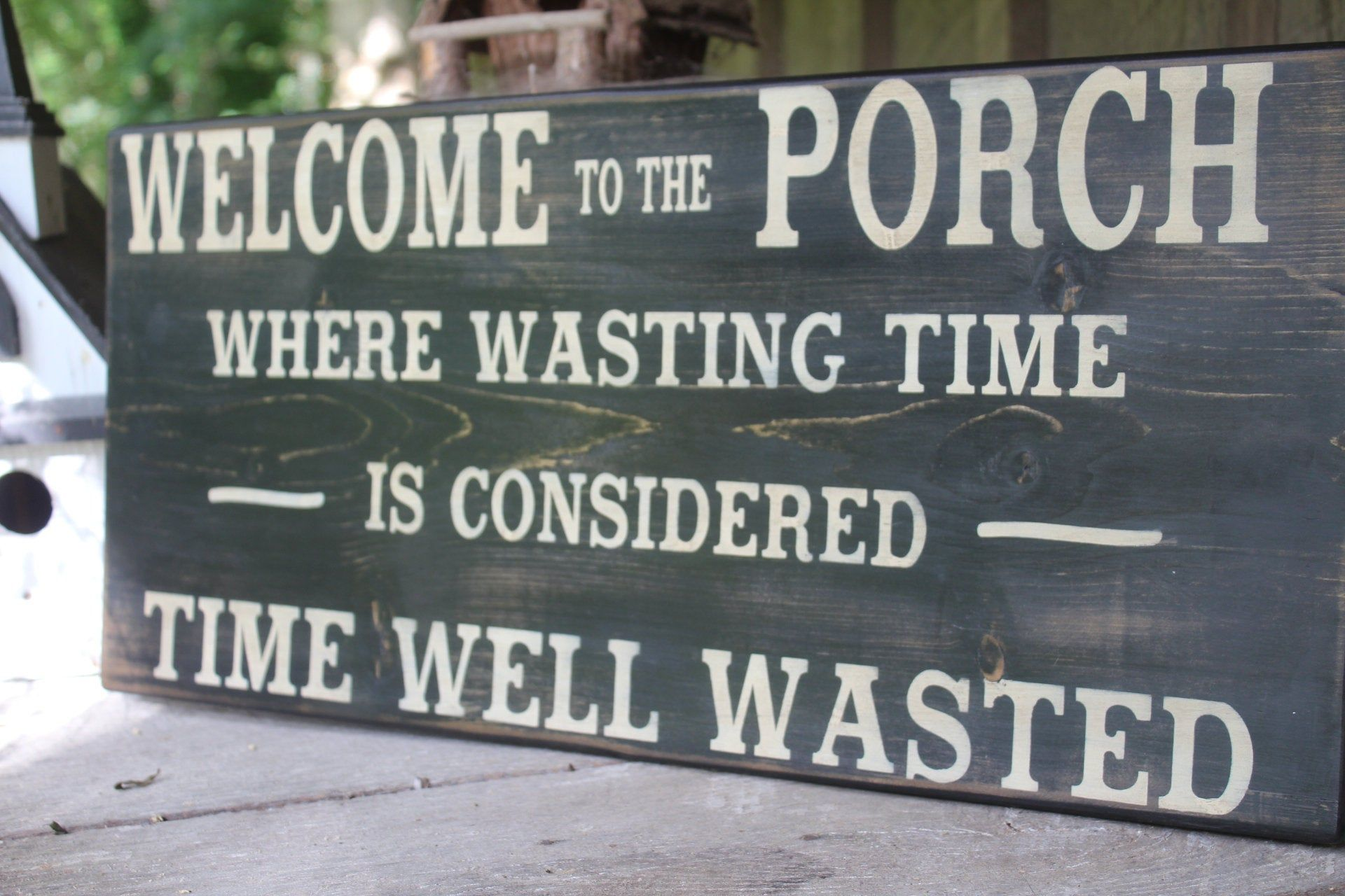 Welcome to the Porch Where Wasting Time Is Considered Time | Etsy