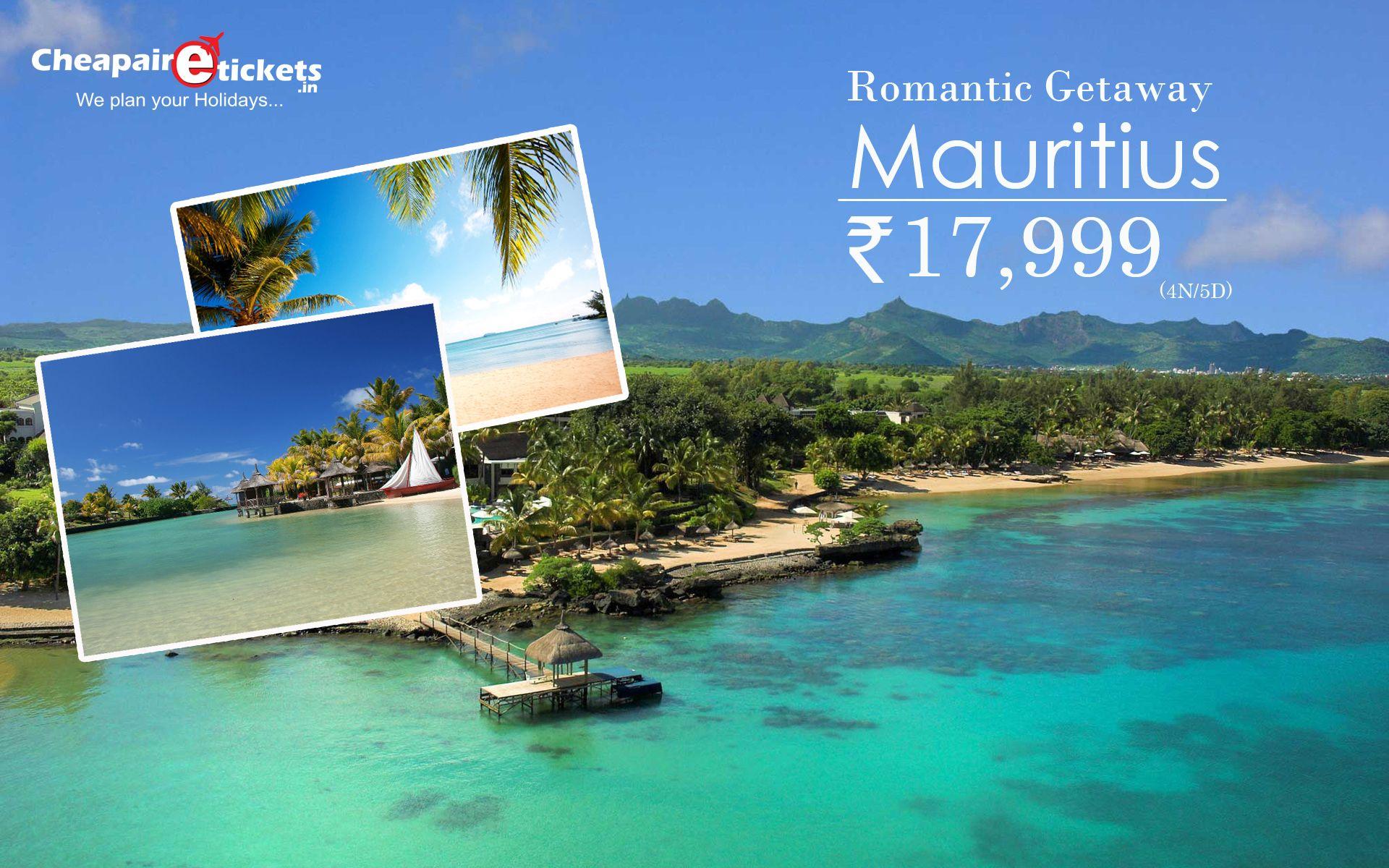 Book Romantic Getaways for Mauritius Get amazing