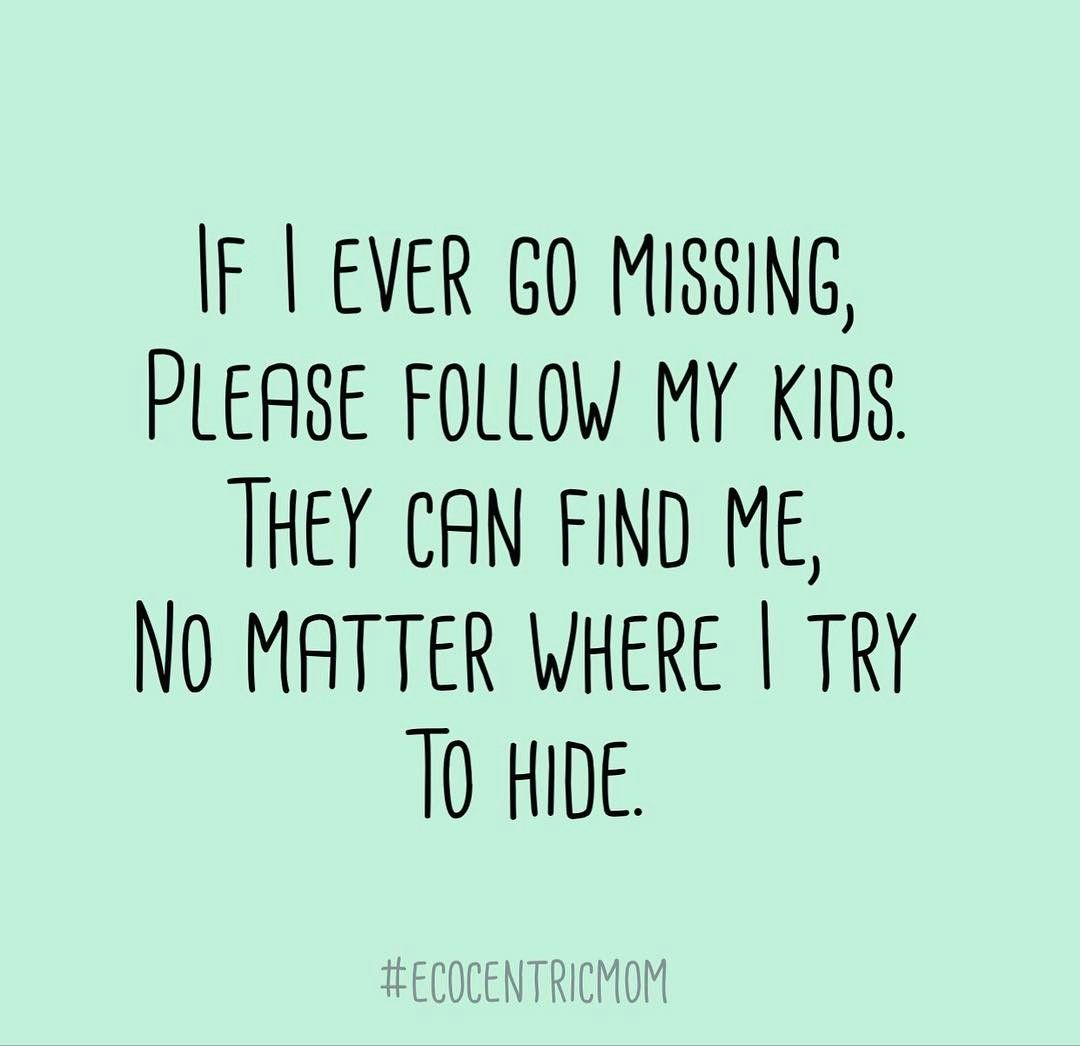 Who Else Here Has Some Stage Five Clingers We Can T Be The Only Ones Right Ecm Mom Life Quotes Funny Mom Quotes Mom Humor
