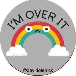 I'm over it   ephemera-inc rainbow funny magnets and buttons