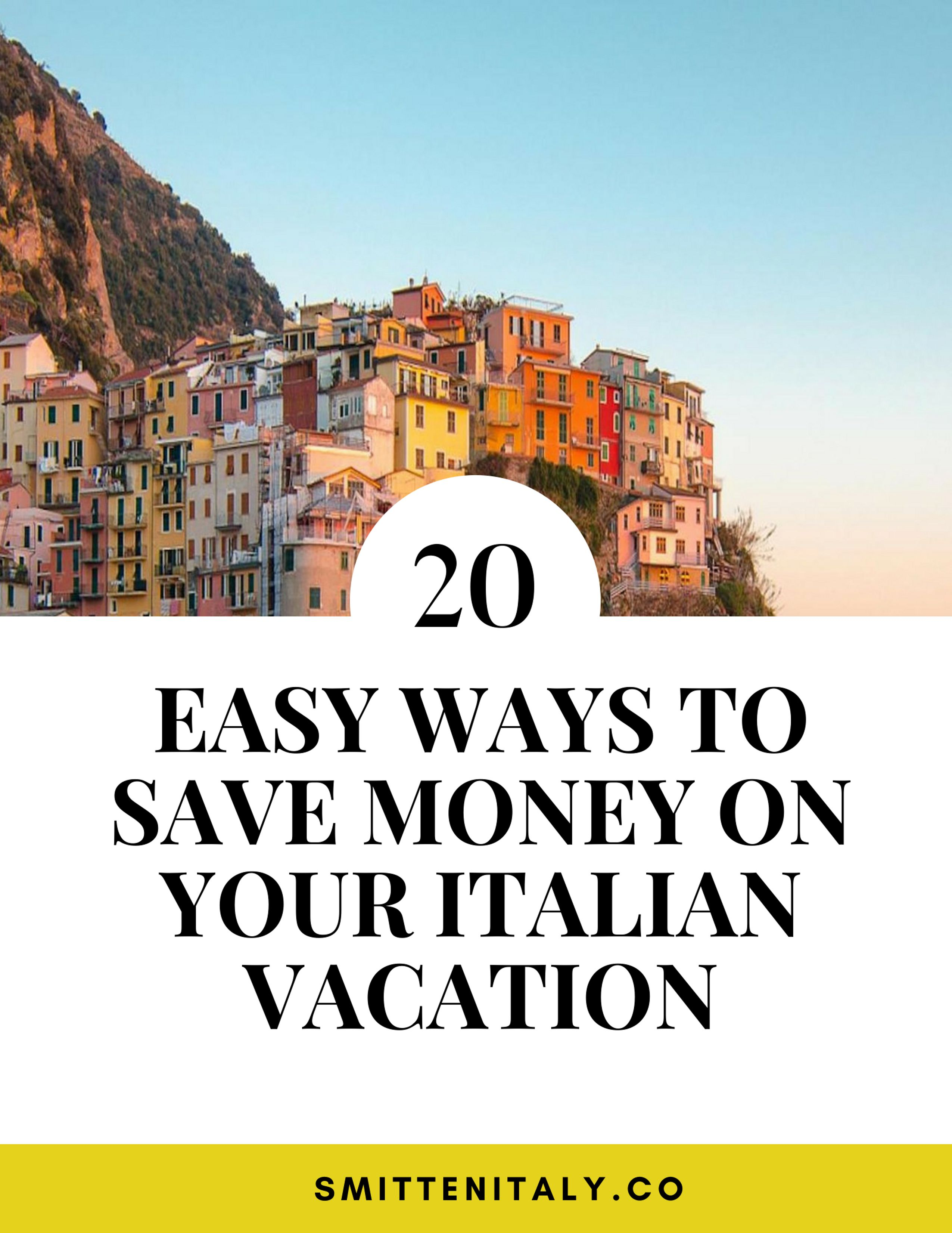 There Are So Many Ways To Cut Your Spending And Still Have A Wonderful Trip Today I M Sharing My Favorite Of Saving Money Once You In Italy