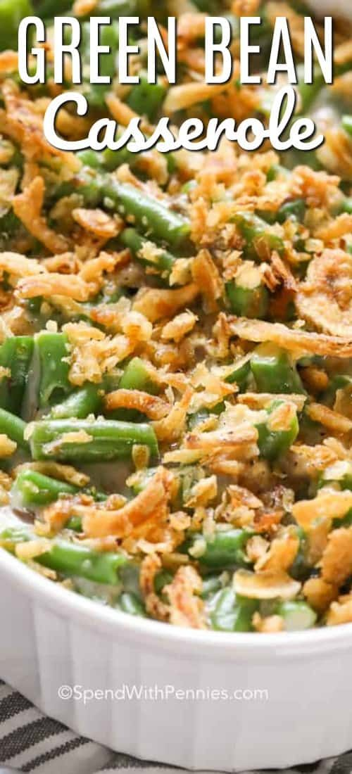 Green Bean Casserole - Spend With Pennies
