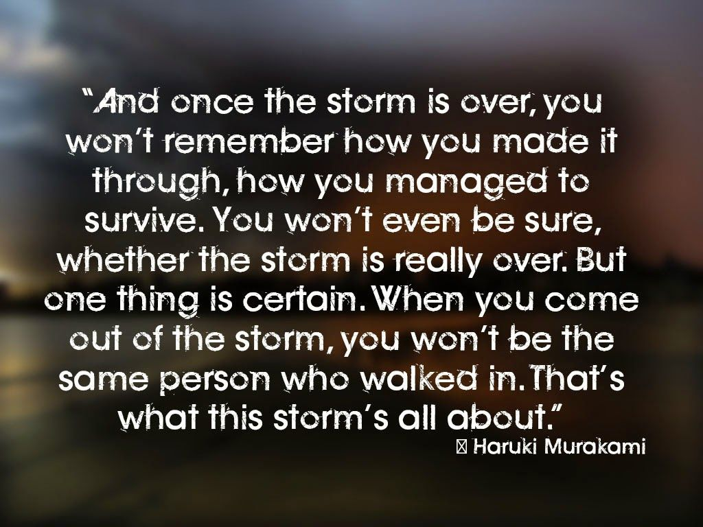 Surviving The Storm Quotes. QuotesGram (With images) | Storm ...