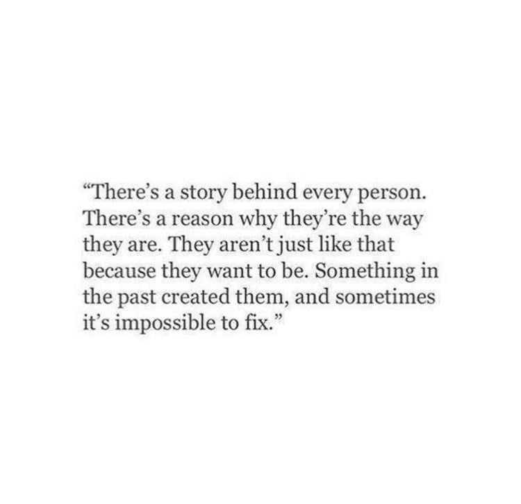 Never judge someone before you know their full story♡