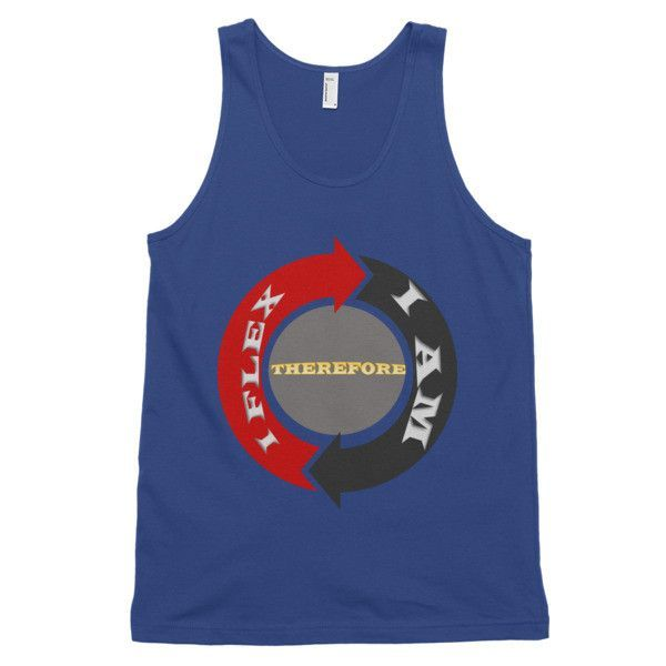 I Flex Therefore I Am - Classic tank top (unisex)