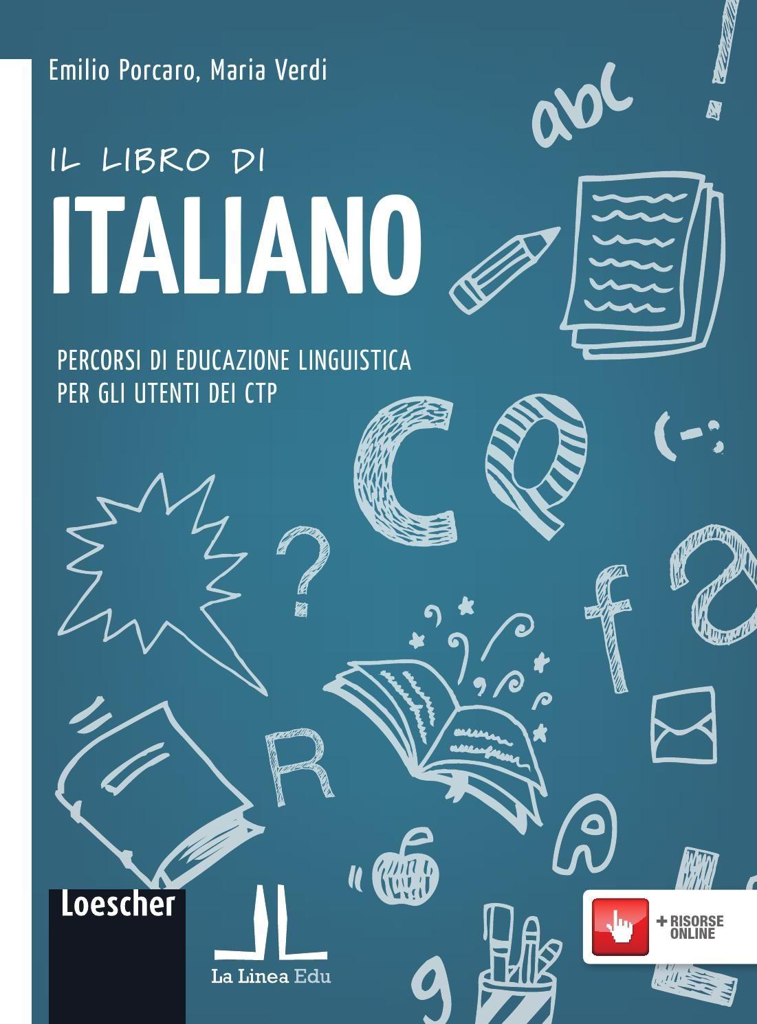 Il Libro Di Italiano Con Immagini Libri Italia Libri Scolastici