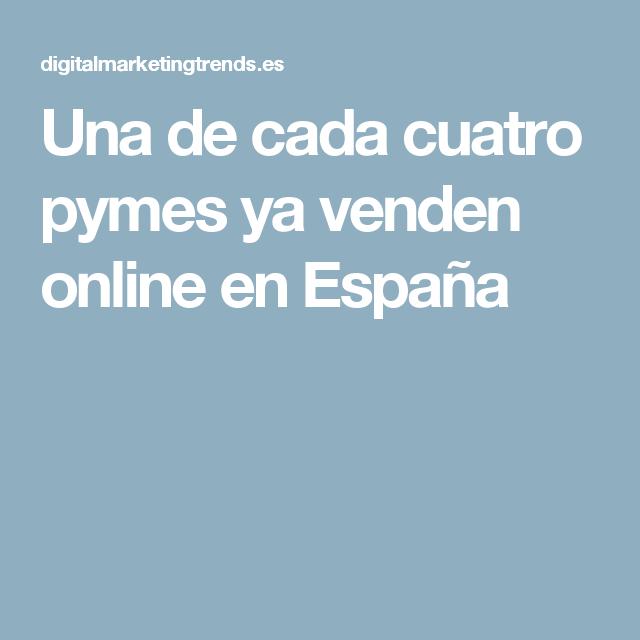 Una de cada cuatro pymes ya venden online en España