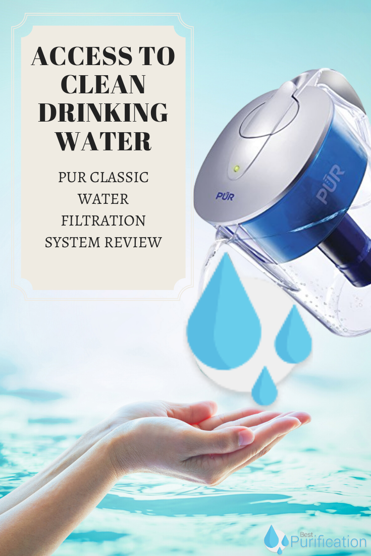 Access To Clean Drinking Water In 2020 Water Treatment System Water Purification System Water Filtration System