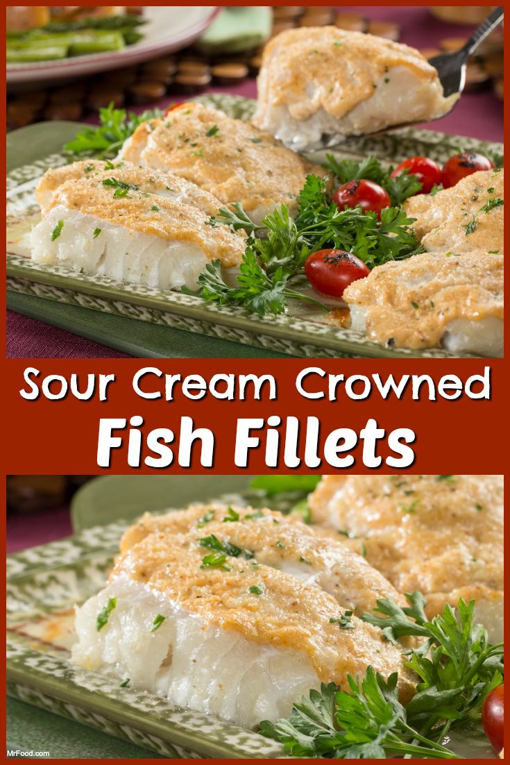 Sour Cream Crowned Fish Fillets Recipe Seafood Recipes Healthy Sea Food Salad Recipes Fish Fillet