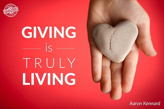 Giving is truly Living.