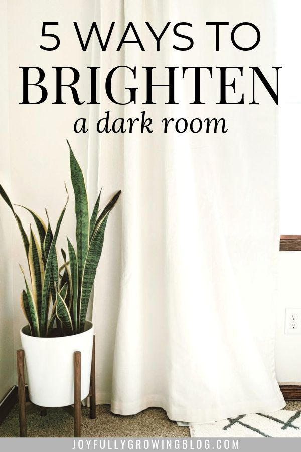 5 easy tips that will show you how to brighten a dark room in your home. You can even brighten up a dark kitchen or living room with no windows! The ideas in this post are sure to make a dark room feel brighter! You can make a huge impact with paint and decor! #joyfullygrowingblog #DIY #HomeDecor #decorating
