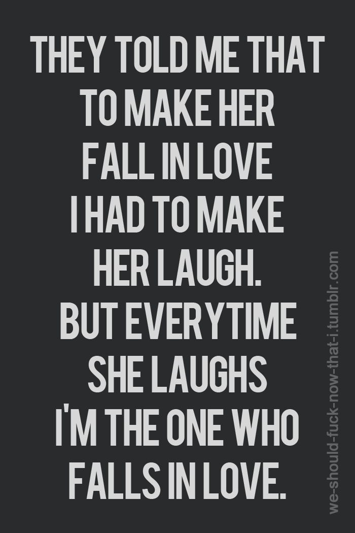 Tommaso Ferraris Words And Things Pinterest Love Quotes Best Beauteous Funny Love Quotes For Her
