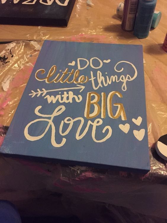 Do little things with big love #biglittlecanvas
