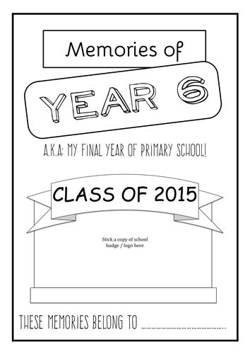 Year 6 Leavers Memory Work Book. End of Year Transition