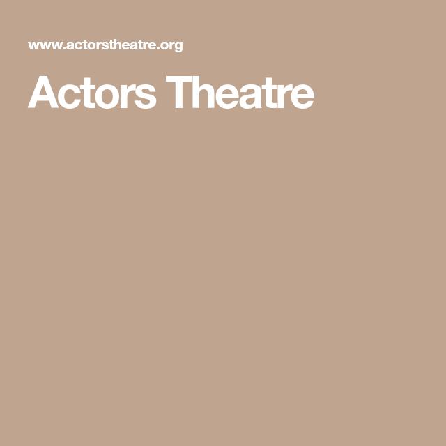 Actors Theatre | Actor, Theatre, Christmas carol