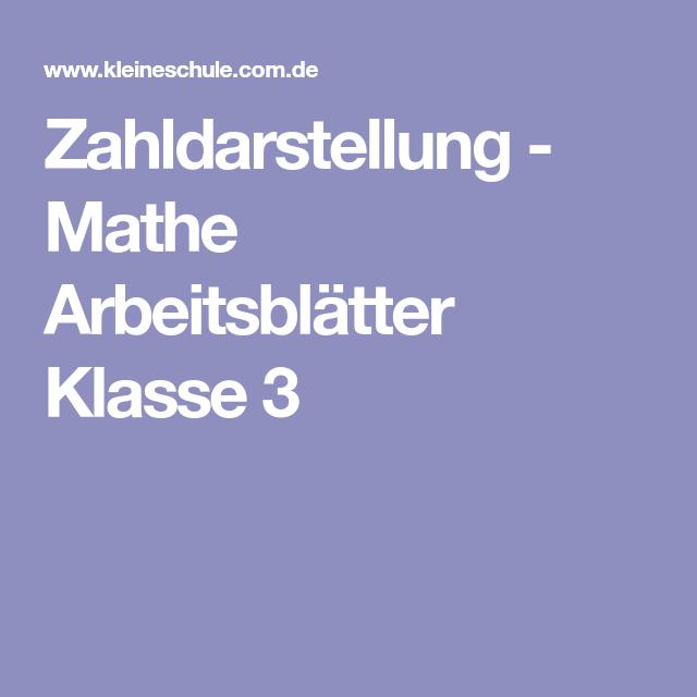 Zahldarstellung - Mathe Arbeitsblätter Klasse 3 | Mathe | Pinterest