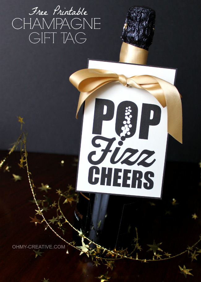 Free Printable Champagne Gift Tag - Pop Fizz Cheers | New ...