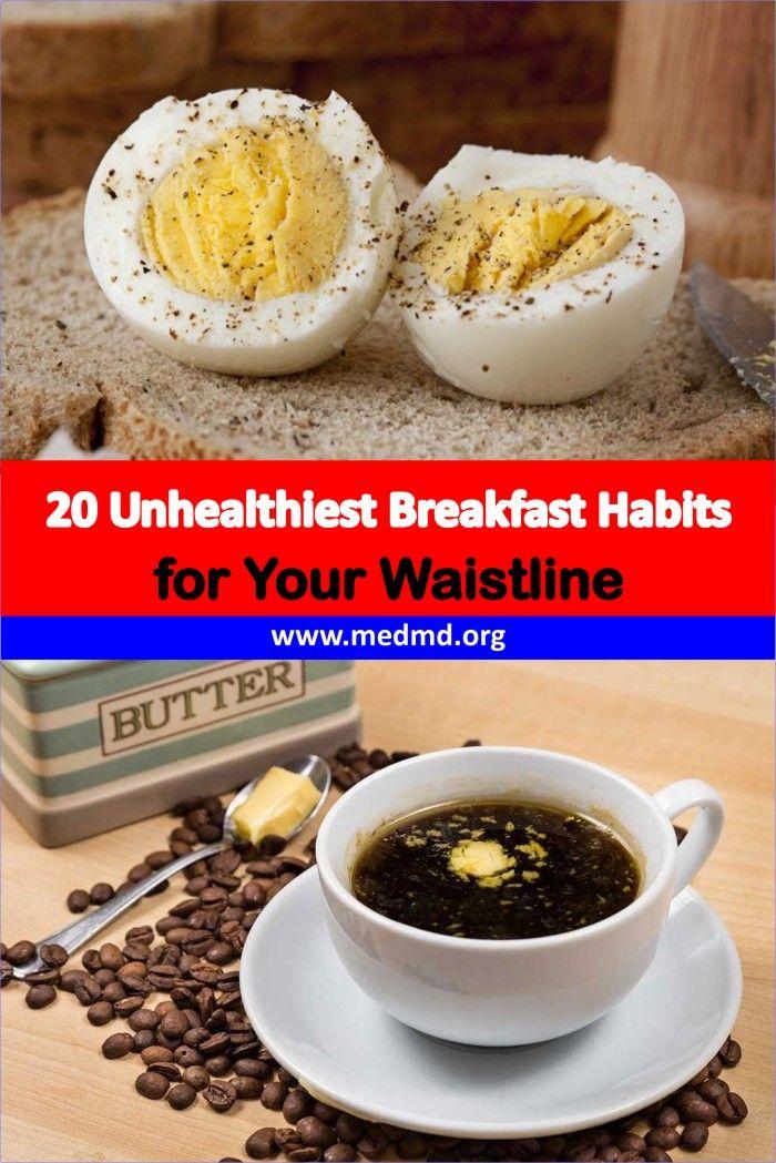 20 Unhealthiest Breakfast Habits for Your Waistline