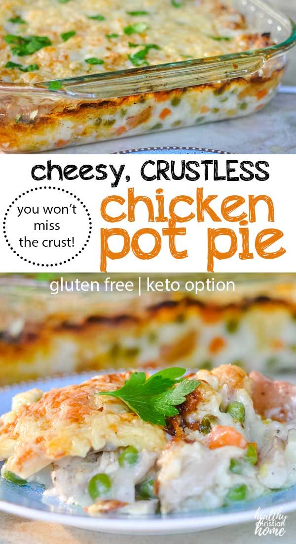 Photo of Cheesy Crustless Chicken Pot Pie (gluten free!) | Healthy Ch…