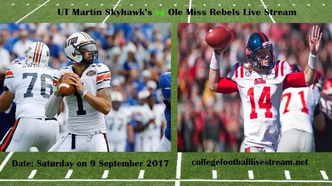 Ut Martin Skyhawk S Vs Ole Miss Rebels Live Stream Teams Martin Vs
