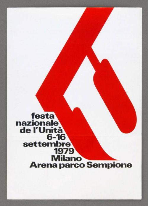festa nazionale de l'Unità 6-16 settembre 1979 - Milano Arena parco Sempione  Poster  Designer: AG Fronzoni  Year: 1979  Printing method: Offset lithograph  Dimensions unknow