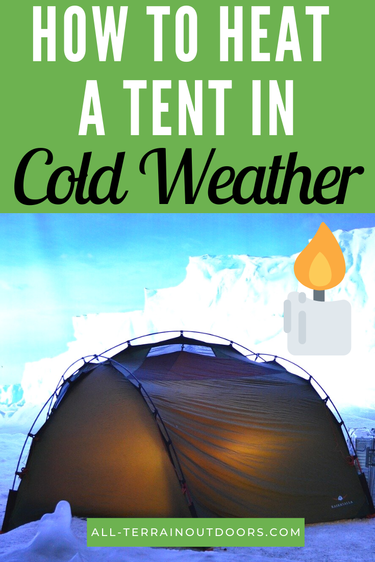 Photo of How To Heat A Tent In Cold Weather