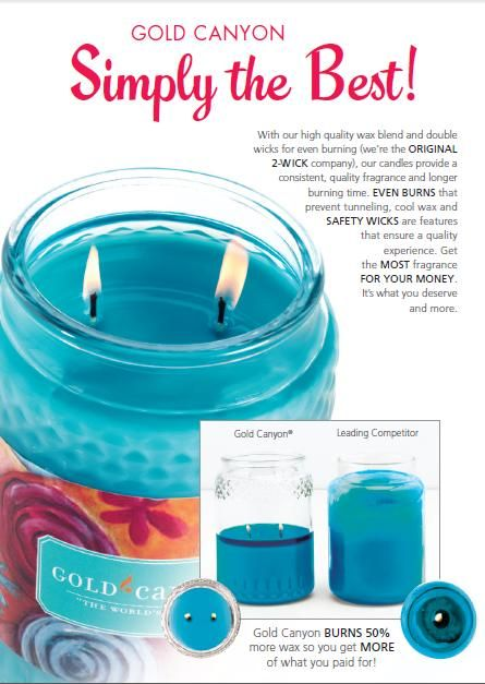 why is gold canyon the best candle? Are candles burn 50 % more wax, so you get what you really paid for.