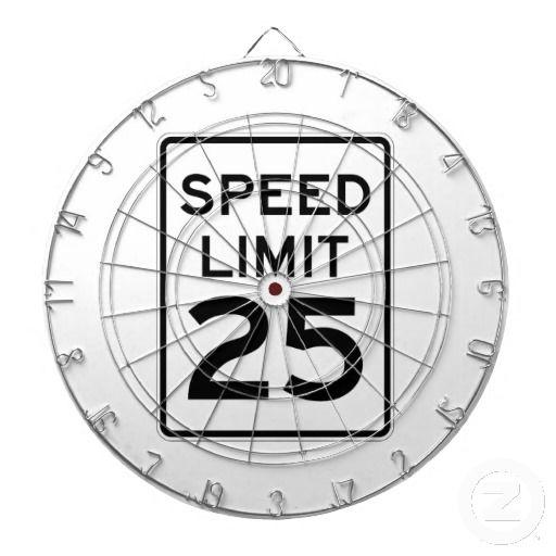 Speed Limit 25 MPH Sign Dart Board