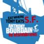 No Reservations: Bourdain's San Francisco